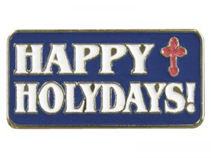 HAPPY HOLYDAYS LAPEL PIN  – PACK OF 12