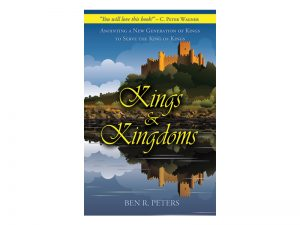 KINGS AND KINGDOMS BY BEN PETERS