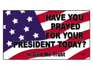 MAGNET HAVE YOU PRAYED/PRESIDENT  – PACK OF 6