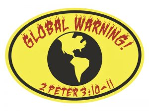 EURO STICKER GLOBAL WARNING 2 PETER 3:10-11 – PACK OF 6