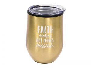 "12 OZ STAINLESS STEEL GOLD MUG TUMBLER ""FAITH"""