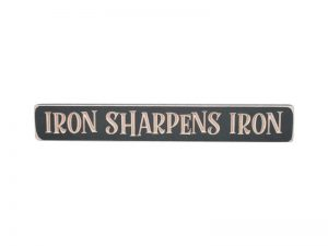 SIGN ENGRAVED WOOD IRON SHARPENS IRON IRON ORE 1.75X12