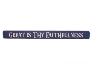 SIGN ENGRAVED WOOD GREAT IS THY FAITHFULNESS NAVY 1.75X18
