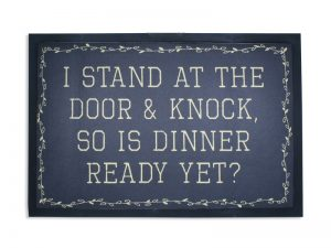 DOOR MAT I STAND AT THE DOOR  28X18