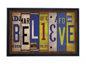 DOOR MAT BELIEVE  28X18