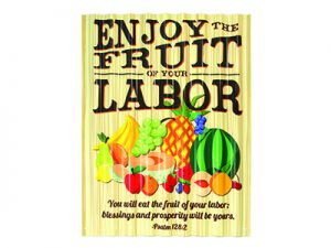 SIGN CORRUGATED METAL ENJOY FRUIT OF YOUR LABOR 12X16