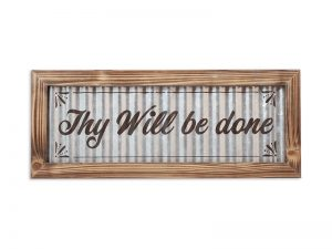WALL DECOR CORRUGATED TIN THY WILL BE DONE 20X8X.5
