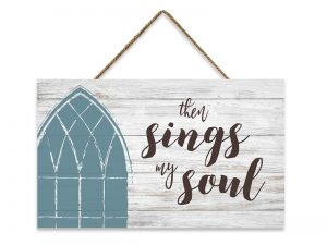 WALL DECOR WOOD W/ ROPE THEN SINGS MY SOUL