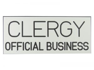 ENGRAVED SIGN CLERGY OFFICIAL BUSINESS ADHESIVE BACK WHITE 3inX7in