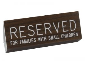 ENGRAVED PEW SIGN RESERVED FOR FAMILIES W/SMALL CHILD WALNUT 3 X 6