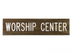 ENGRAVED SIGN WORSHIP CENTER ADHESIVE BACK WALNUT