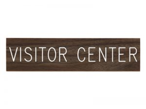 ENGRAVED SIGN VISITOR CENTER ADHESIVE BACK WALNUT