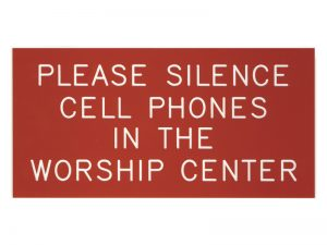 ENGRAVED SIGN PLEASE SILENCE CELL PHONES IN WORSHIP ADHESIVE BACK RED 4inX8in