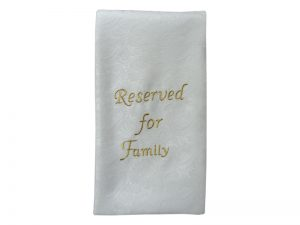 PEW SASH RESERVED FOR FAMILY WHITE