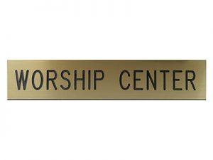 ENGRAVED SIGN WORSHIP CENTER ADHESIVE BACK GOLD