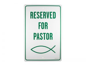 PARKING SIGN RESERVED FOR PASTOR
