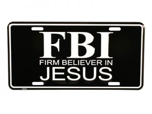 AUTOTAG FBI FIRM BELIEVER IN JESUS