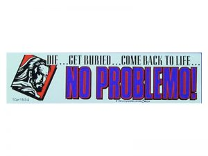 BUMPER STICKER NO PROBLEMO – PACK OF 6