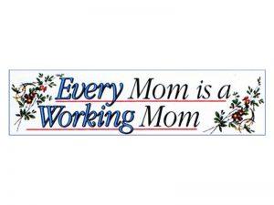 BUMPER STICKER WORKING MOM – PACK OF 6