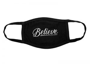 FACE MASK REUSABLE BELIEVE